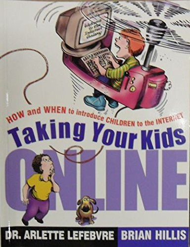 9780075609322: TAKING YOUR KIDS ONLINE: How and When to Introduce Children to the Internet