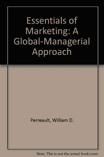 9780075610656: Essentials of Marketing: A Global-Managerial Approach