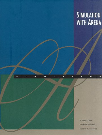 9780075612599: Simulation With Arena (McGraw-Hill International Editions: Industrial Engineering Series)