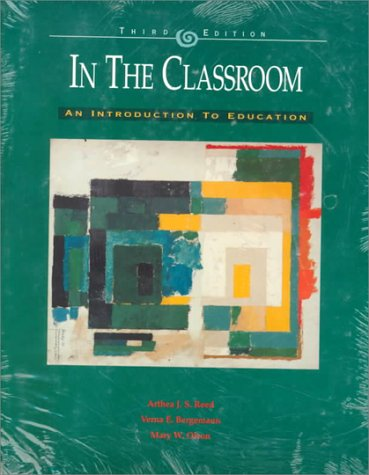 9780075612940: In the Classroom: An Introduction to Education