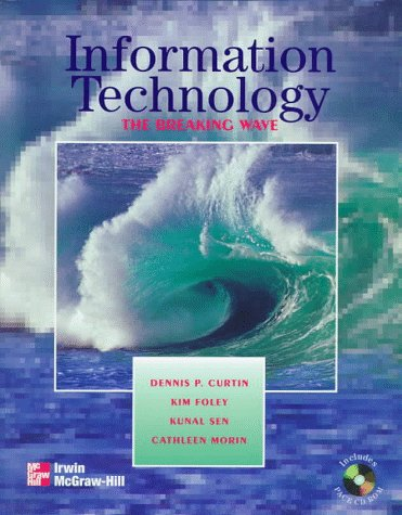 9780075613213: Information Technology: The Breaking Wave with Pace CD-Rom