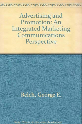 9780075617037: Advertising and Promotion: An Integrated Marketing Communications Perspective