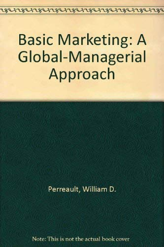 9780075617518: Basic Marketing: A Global-Managerial Approach