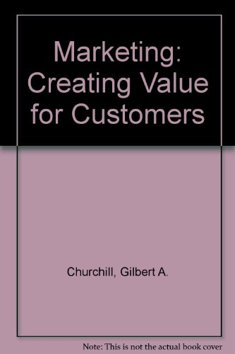 9780075618003: Marketing: Creating Value for Customers