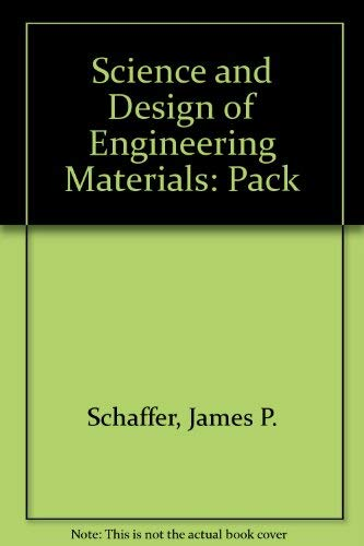 9780075618379: Science and Design of Engineering Materials: Pack