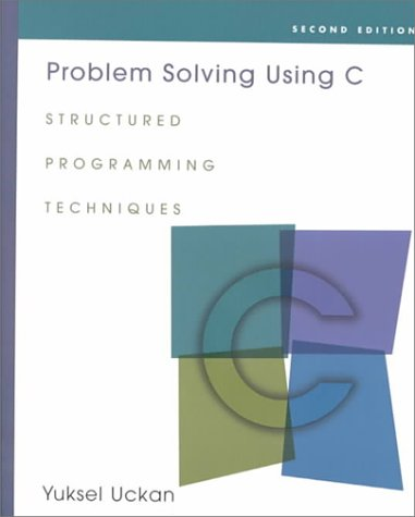 9780075619369: Problem Solving Using C: Structured Programming Techniques