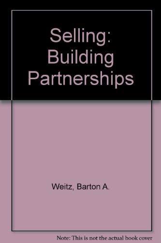 9780075619444: Selling: Building Partnerships