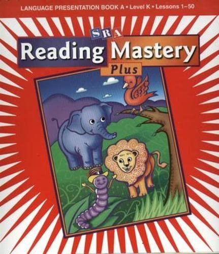 9780075689867: Reading Mastery K: Language Presentation Book A, Level K, Lessons 1-50
