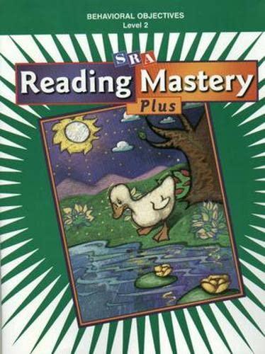 Reading Mastery 2 : Behavioral Objectives: 2001: SRA