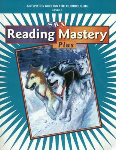 Reading Mastery Plus: Activities Across the Curriculum,: SRA