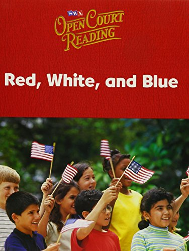 9780075692232: Open Court Reading: Red, White, and Blue