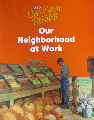 9780075692287: Open Court Reading - Big Book 3: Our Neighborhood at Work, Grade 1