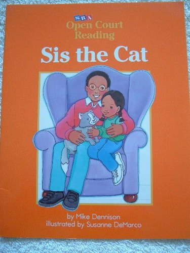 Sis the Cat: Decodable Core Set Level: WrightGroup/McGraw-Hill