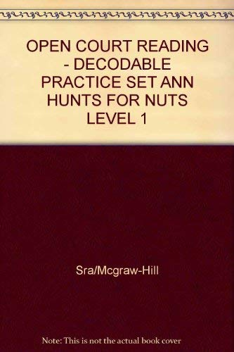 9780075694410: Ann Hunts for Nuts: Decodable Practice Set Level 1 (Open Court Reading)