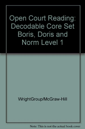 9780075694519: Boris, Doris and Norm: Decodable Core Set Level 1 (Open Court Reading)