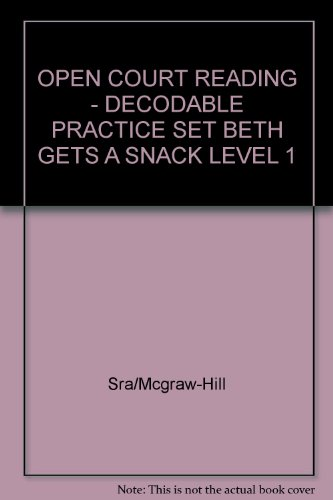 9780075694687: Beth Gets a Snack: Decodable Practice Set Level 1 (Open Court Reading)