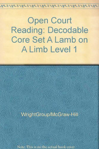 9780075694762: OPEN COURT READING - DECODABLE CORE SET A LAMB ON A LIMB LEVEL 1