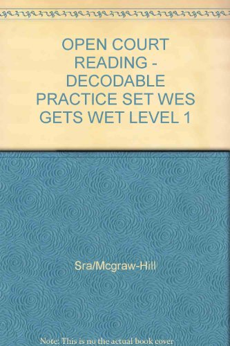 9780075694786: Wes Gets Wet: Decodable Practice Set Level 1 (Open Court Reading)