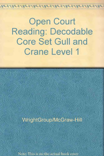 9780075694991: Gull and Crane: Decodable Core Set Level 1 (Open Court Reading)