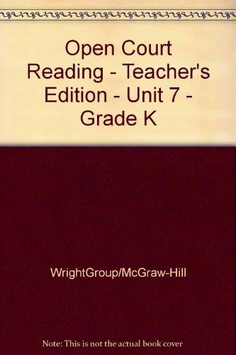 9780075695851: SRA Open Court Reading, Unit 7: Teamwork, Grade K, Teacher's Edition