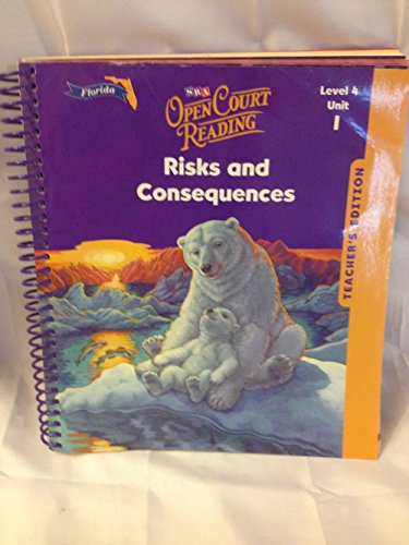 9780075696810: Teachers Edition Level 4 Unit 1 Risks and Consequences (SRA Open Court Reading)