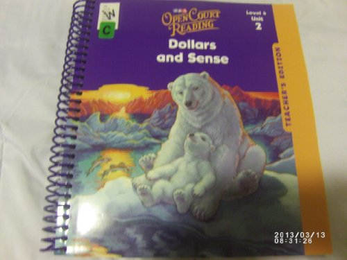 9780075696827: SRA Open Court Reading Dollar and Sense Level 4 Unit 2 (Florida) Teacher's Edition (Level 4 Unit 2)