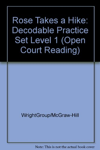 9780075697305: Rose Takes a Hike: Decodable Practice Set Level 1 (Open Court Reading)