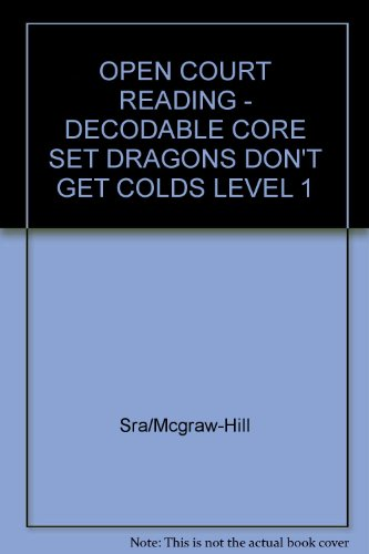 9780075697480: Dragons Don't Get Colds: Decodable Core Set Level 1 (Open Court Reading)