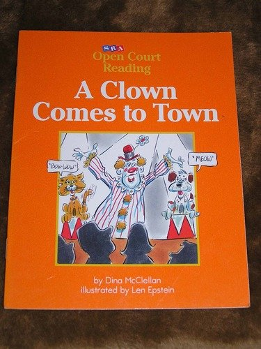 9780075697886: Open Court Reading: Decodable Core Set a Clown Comes to Town Level 1