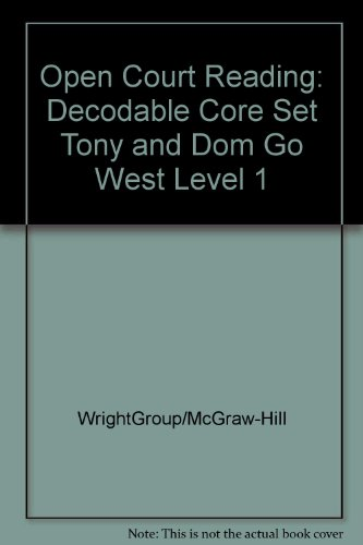 9780075698197: Open Court Reading: Decodable Core Set Tony and Dom Go West Level 1