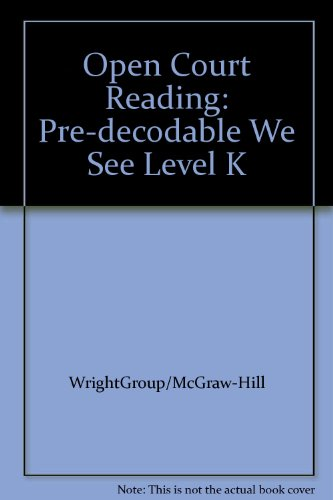 9780075698715: Open Court Reading: Pre-decodable We See Level K