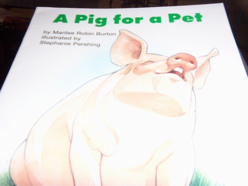 Open Court Reading: Decodable A Pig for A Pet Level 2: WrightGroup/McGraw-Hill