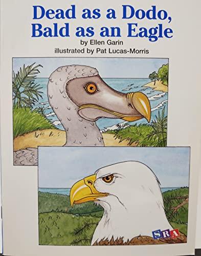 9780075699866: Open Court Reading: Decodable Dead as A Dodo, Bald as an Eagle Level 3