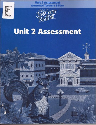 Open Court Reading: Unit 2, Assessment Annotated: WrightGroup/McGraw-Hill