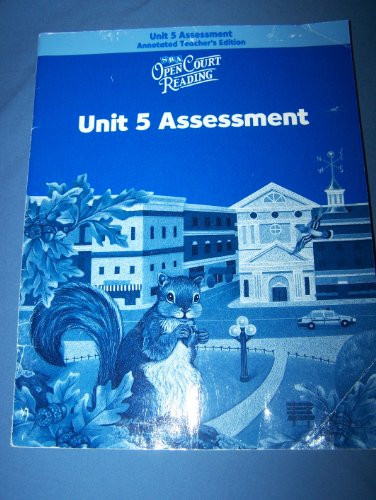 9780075715504: Open Court Reading, Unit 5, Level 3: Assessment, Annotated Teacher's Edition