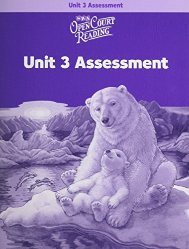 Open Court Reading: Unit 3 Assessment Workbook: WrightGroup/McGraw-Hill