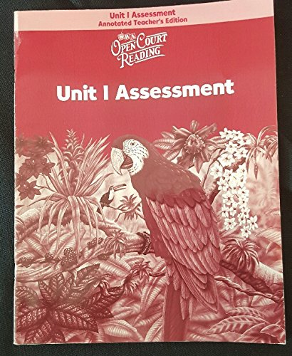 Open Court Reading: Unit 1 Assessment, Annotated Teacher's Edition, Level 6: WrightGroup/...