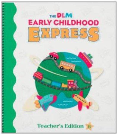 9780075721901: Early Childhood Express (Teacher Edition B)