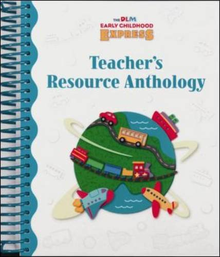 Dlm Early Childhood Express: Teacher's Resource Anthology: WrightGroup/McGraw-Hill