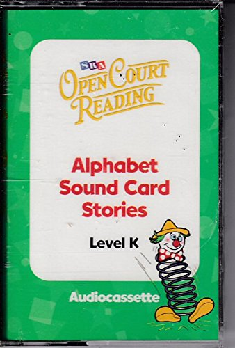 9780075722823: Open Court Reading: Alphabet Sound Card Stories Audiocassette Level K