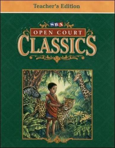 Open Court Classics: Level 2: Bereiter, Carl; Kaplan, Sandra N.; Pressley, Michael