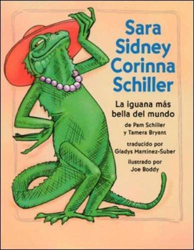 9780075726999: DLM Early Childhood Express / Sara Sidney: the Most Beautiful Iguana in the World / Sara Sidney: La Iguana Mas Bella Del Mundo