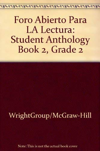 9780075761709: Foro Abierto Para LA Lectura: Student Anthology Book 2, Grade 2