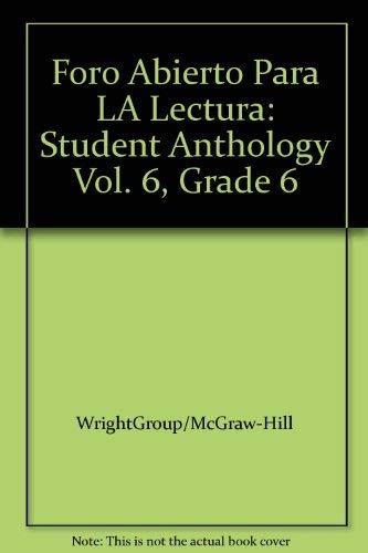 9780075762546: Foro Abierto Para LA Lectura: Student Anthology Vol. 6, Grade 6