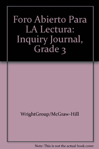 9780075792161: Foro Abierto Para LA Lectura: Inquiry Journal, Grade 3