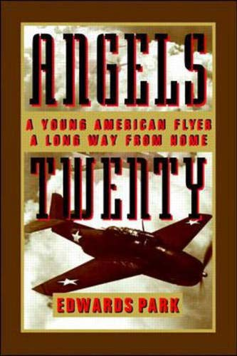 9780075821250: Angels Twenty: A Young American Flier a Long Way from Home