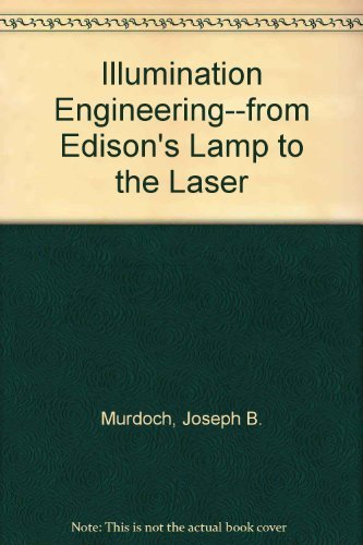 9780075832874: Illumination Engineering-From Edison's Lamp to the Laser