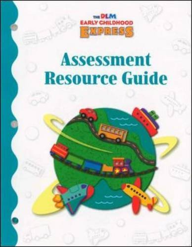 9780075843030: Dlm Early Childhood Express / Assessment Resource Guide