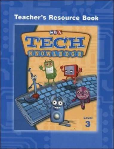 9780075843610: SRA Tech Knowledge, Teacher's Resource Book, Level 3