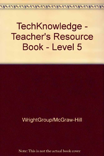 SRA TECH Knowledge, Teacher's Resource Book, Level 5 (2004 Copyright): MaryJo Fante Milburn, ...